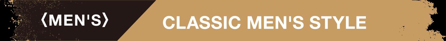MENS CLASSIC MEN'S STYLE