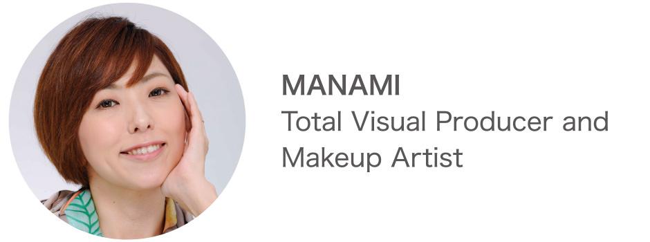 MANAMI Total Visual Producer and Makeup Artist
